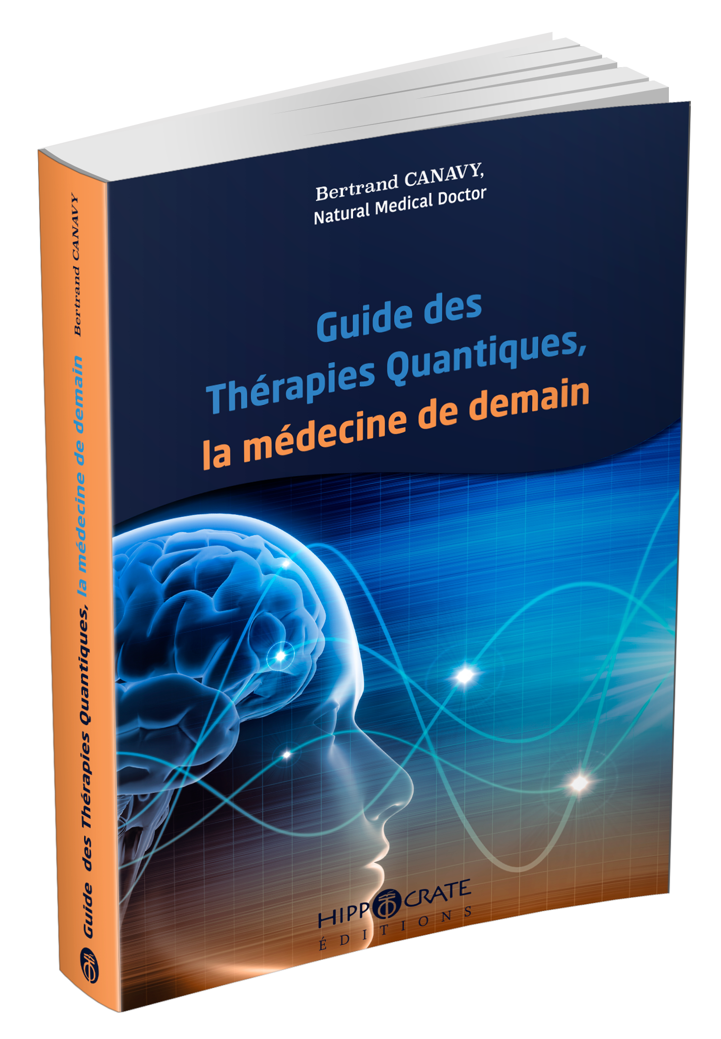 Bertrand Canavy - Guide des therapies quantiques